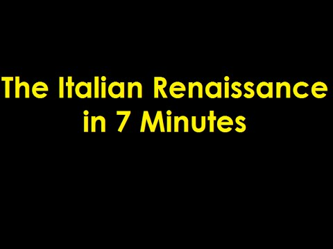 The Italian Renaissance in 7 Minutes