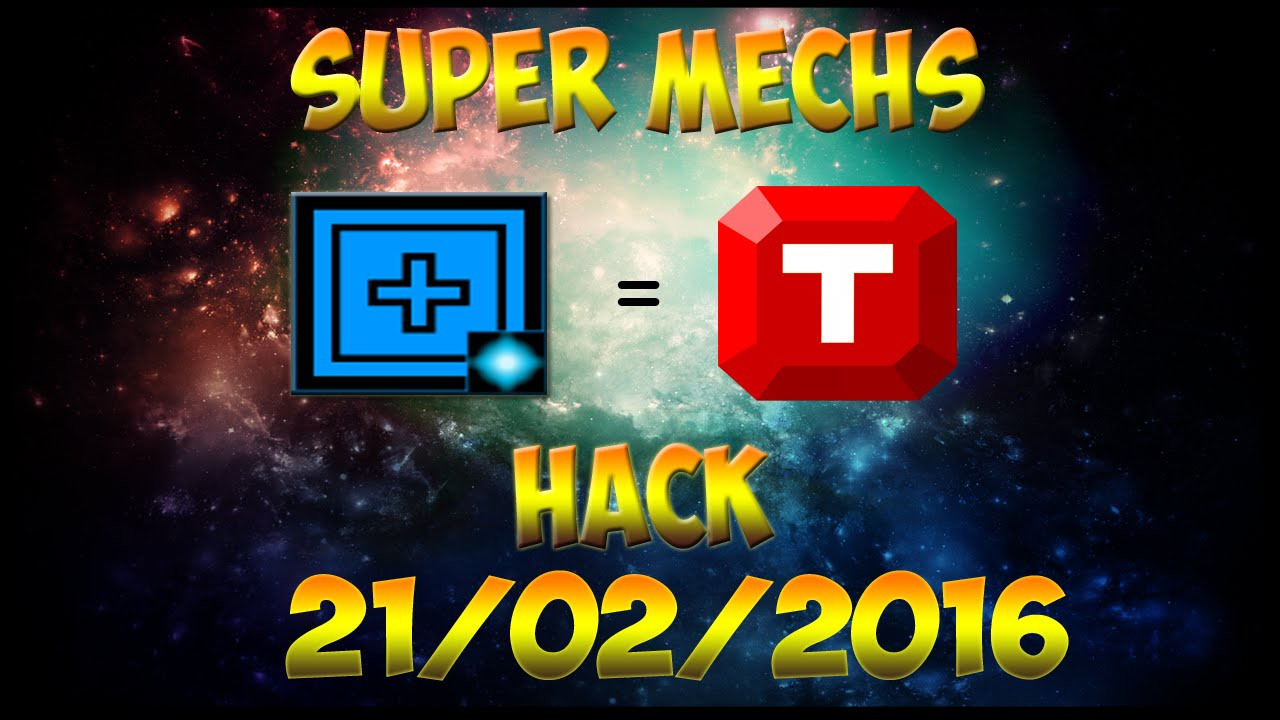 Super Mechs Hack Power Kit 2016 2017 Doovi