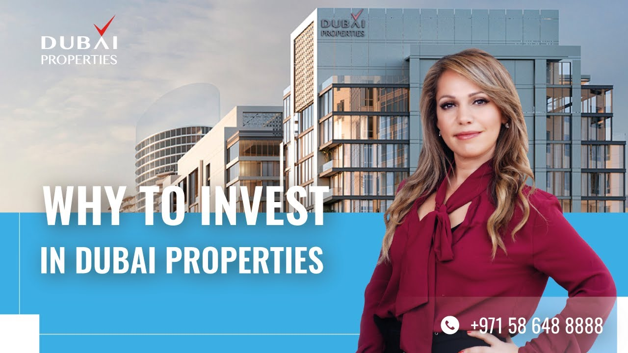 Why Invest in Dubai Properties?