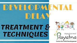 Developmental Delay- Importance of Physiotherapy and Occupational Therapy