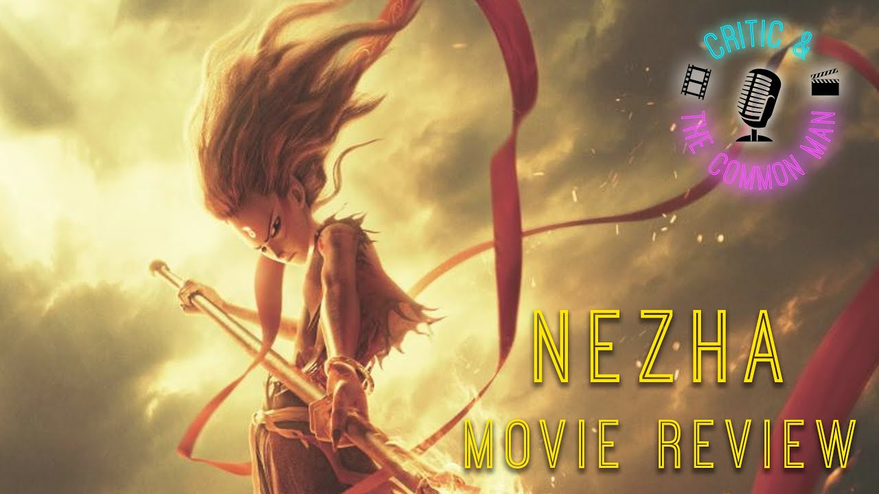 Download Critic and the Common Man: Nezha MOVIE REVIEW