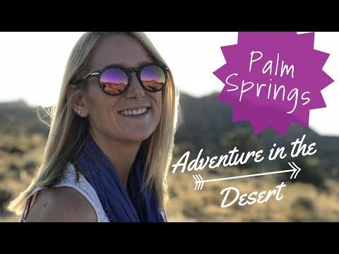 Getting Adventurous in Palm Springs