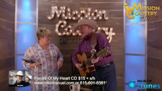 MISSION COUNTRY on the ROW with MIKE MANUEL #29: Live Interactive Music Show Featuring the Origin...
