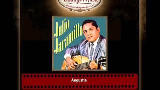 Julio Jaramillo – Angustia