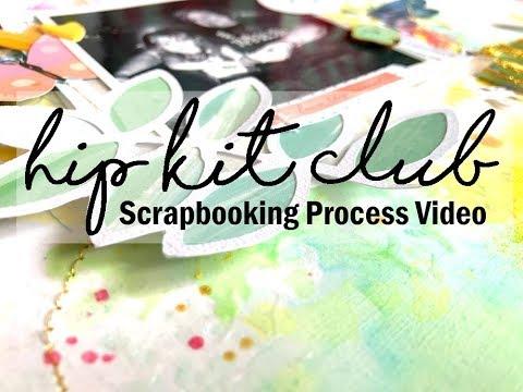 Scrapbooking Process #388 Hip Kit Club / Love Thursdays
