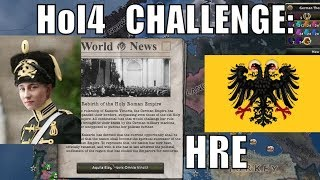 Hearts of Iron 4 Challenge: Restoring the Holy Roman Empire as Germany