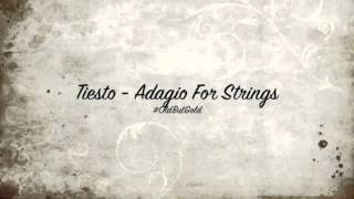 Tiësto - Adagio For Strings (Original Mix)