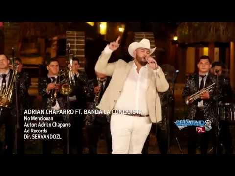 Adrian Chaparro Ft. Banda La Conquista - No Mencionan (En Vivo 2018)