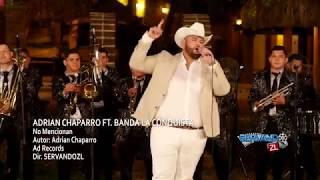 Adrian Chaparro Ft. Banda La Conquista - No Mencionan (En Vivo 2018) thumbnail