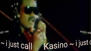 Download lagu Kasino i just call MP3