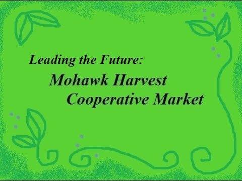 Leading the Future: Mohawk Harvest Coop Market