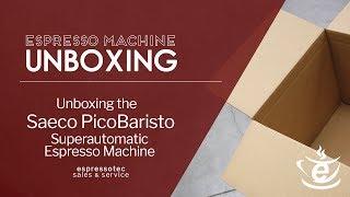 Unboxing the New Saeco PicoBaristo Superautomatic Espresso Machine