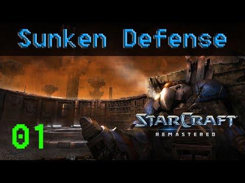 StarCraft Remastered | FREEPLAY EP1 - Sunken Defense