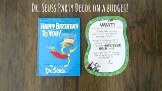 Dr. Seuss Party Decor on a Budget!