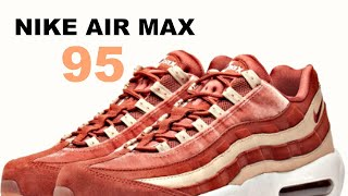 Nike Air Max 95 LX - Witness the Best C/W Out There !