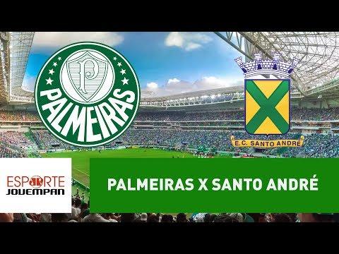 Transmissão AO VIVO - Palmeiras x Santo André