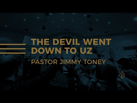 The Devil Went Down To Uz / Pastor Jimmy Toney