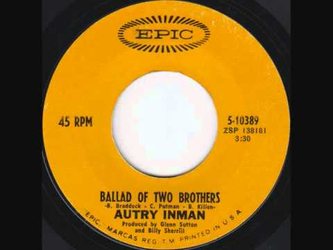 Autry Inman - Ballad of Two Brothers Mp3