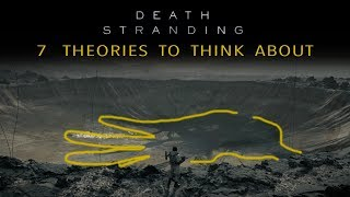 Death Stranding: 7 Theories to Think About