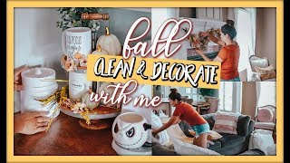 CLEAN AND DECORATE WITH ME  � FALL HOME DECOR IDEAS 2019
