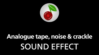 🎧 Analogue tape, noise & crackle, SOUND EFFECT