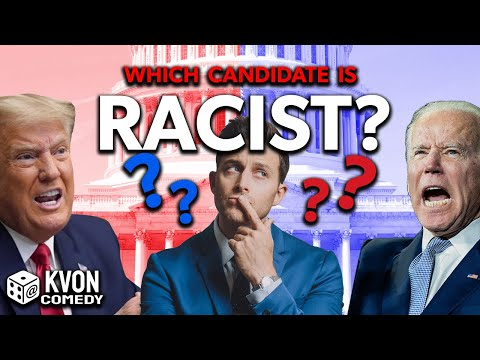 Trump vs Biden: Which Candidate is RACIST? (comedian K-von helps you VOTE!)