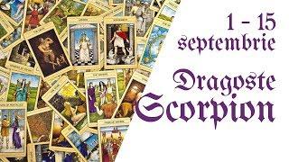 Scorpion    Tarotscop 1 - 15 septembrie 2018    Dragoste & Relatii