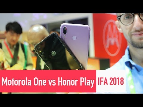 MOTOROLA ONE vs HONOR PLAY - Confronto e Prime impressioni IFA 2018