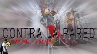 Sean Paul & J Balvin - Contra La Pared // Zumba Choreo by Jose