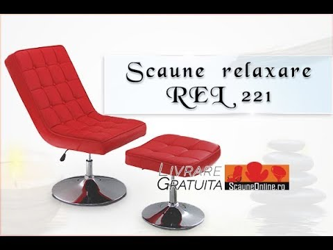 Review video scaune de relaxare rel 221