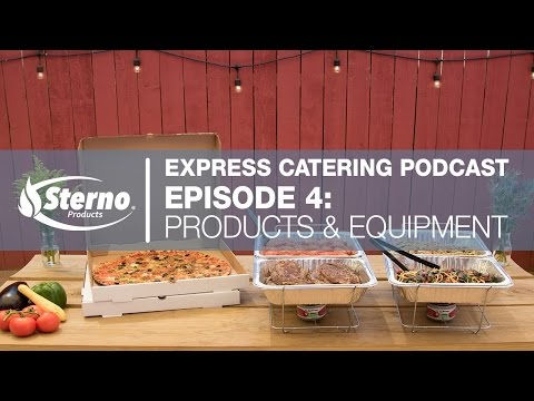 Express Catering Podcast. Episode 4: Products & Equipment | Sternopro.com/training Center