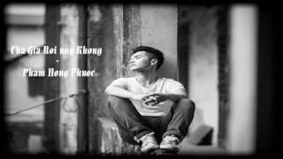 Cha Già Rồi Đúng Không? - Phạm Hồng Phước | Tập 6 | Sing My Song 2016