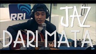 Download lagu Jaz (@Darimatajaz) - Dari Mata (Live Acoustic @ pro2bdg )