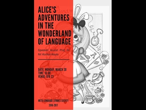 Alice's Adventures in the Wonderland of Language.