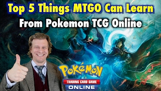 Top 5 Things MTGO Can Learn From Pokemon TCG Online - A Magic The Gathering Critique