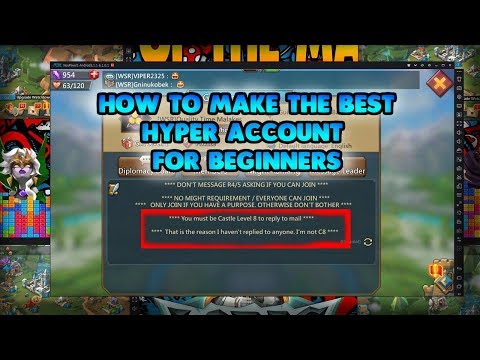 Making The Perfect Hyper Account For Beginners - Lords Mobile