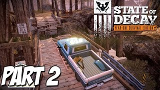 State of Decay ► Year One Survival Edition - Part 2 ( PC Gameplay / Walkthrough )