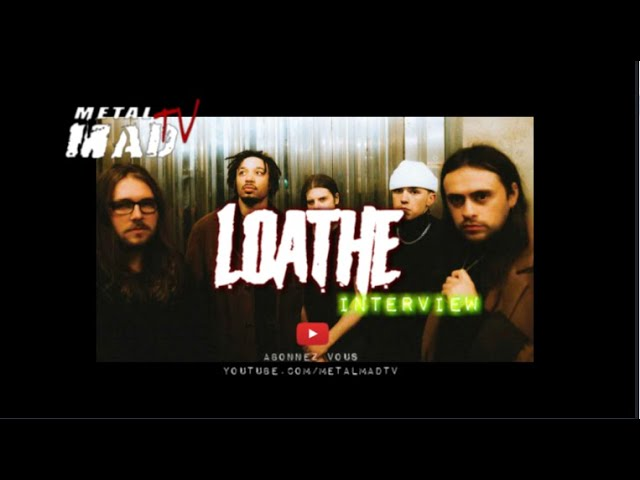 Interview avec kadeem du groupe LOATH
