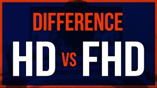 HD Vs FHD | High Definition Vs Full High Definition | [Explained]