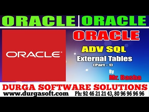 Oracle Tutorials || Adv Sql||External tables part-1 by Basha