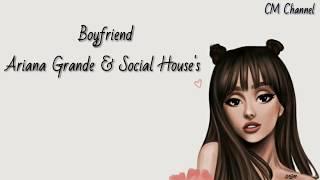 Download Boyfriend - Ariana Grande & Social House's