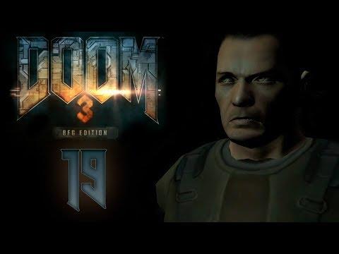 Doom 3 BFG Edition - Прохождение игры на русском - АД [#19] | PC