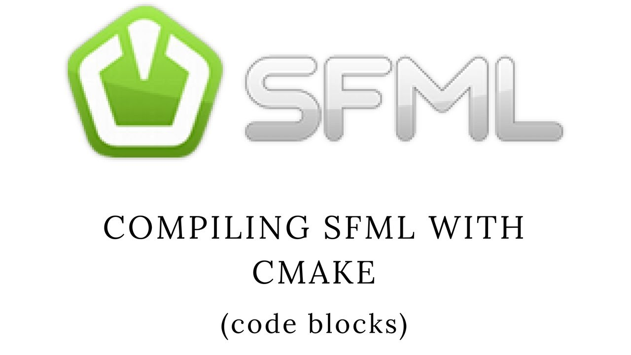 Compiling SFML from source with tdm-gcc (Code Blocks) and CMake