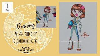Drawing Sandy Cheeks in Bratz [Part 6 in SquareBratz Series] | IJ Arts