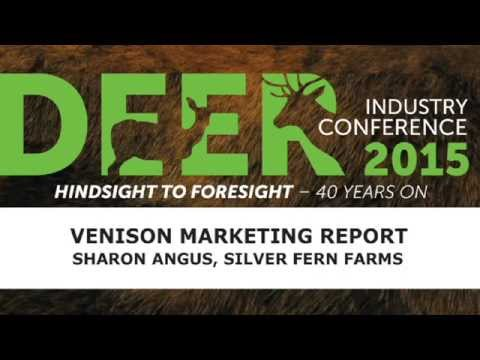 Venison Marketing - Sharon Angus (Silver Fern Farms) - 2015 Deer Industry NZ Conference