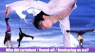 Who did cartwheel Round off Handspring on ice What gymnastic moves can Yuzuru do