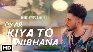 Pyar Kiya To Nibhana - New Cover Song 2018 - Major Saab - Udit Narayan, Anuradha Paudwal - Ishtyle
