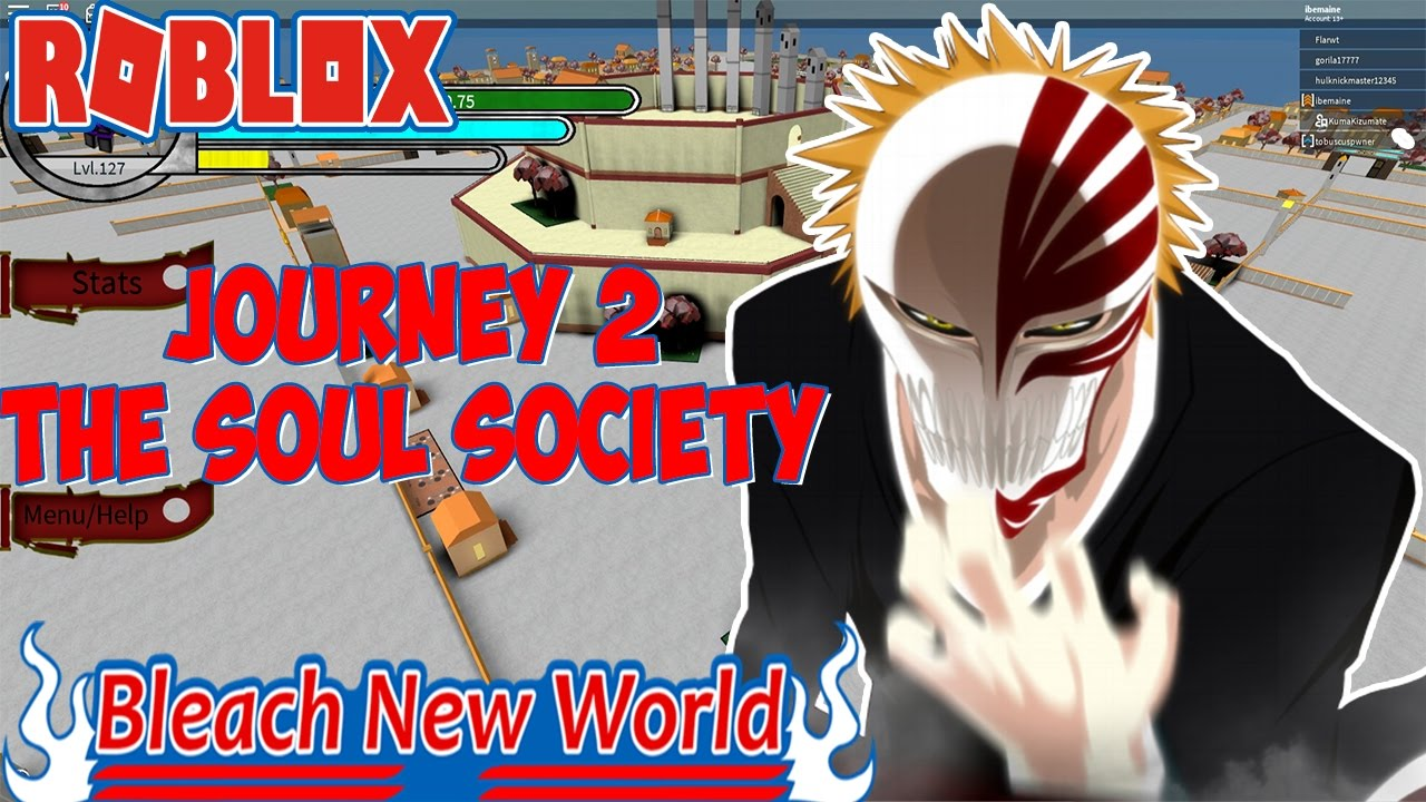 JOURNEY TO THE SOUL SOCIETY | BLEACH NEW WORLDS | ROBLOX | IBeMaine