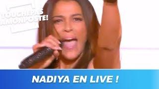 Nâdiya - Et c'est parti / Roc / Unity (Live @TPMP)