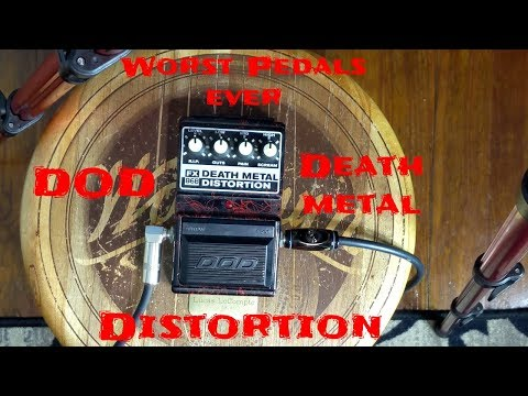 Worst Guitar Pedals Ever: DOD Death Metal Distortion Pedal